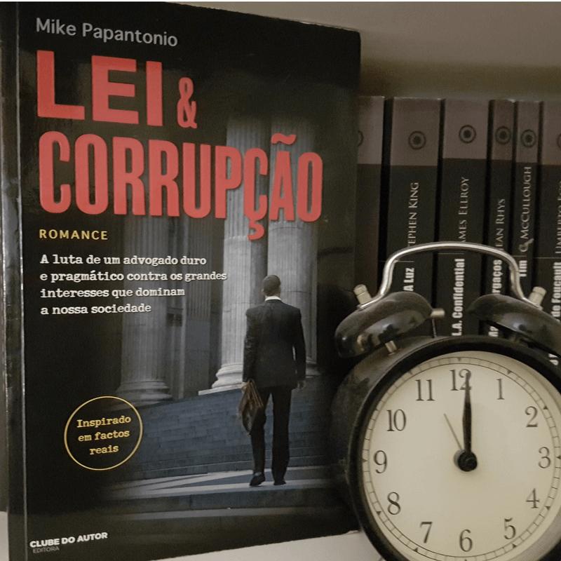 Lei & Corrupção – Opinião