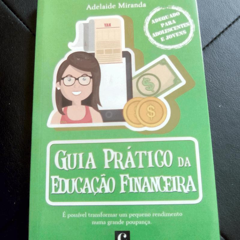 Guia Prático da Educação Financeira de Adelaide Miranda – Opinião