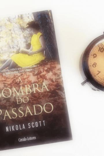 A Sombra do Passado de Nikola Scott