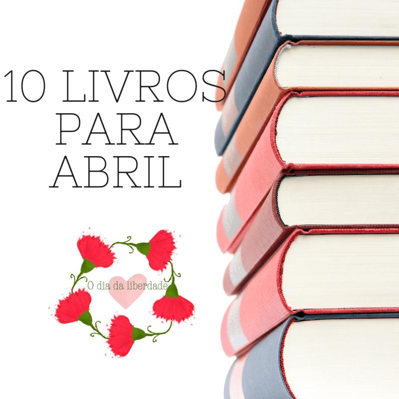 Livros para Abril – Boas Leituras