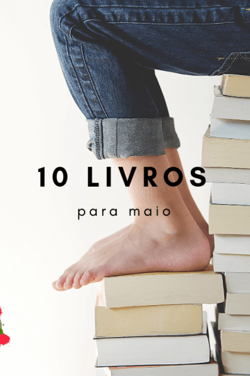 10 livros para Maio