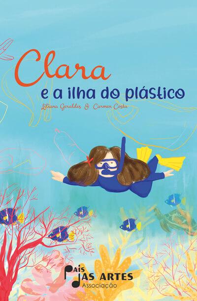 Clara E A Ilha Do Plástico – Sustentabilidade