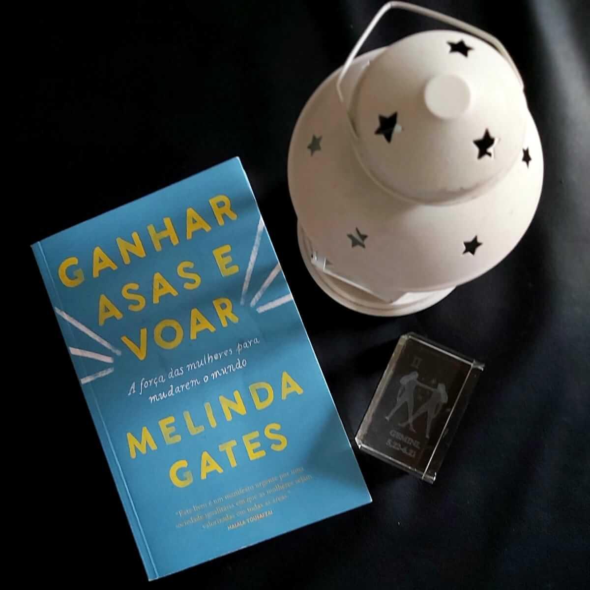 Ganhar asas e voar, de Melinda Gates