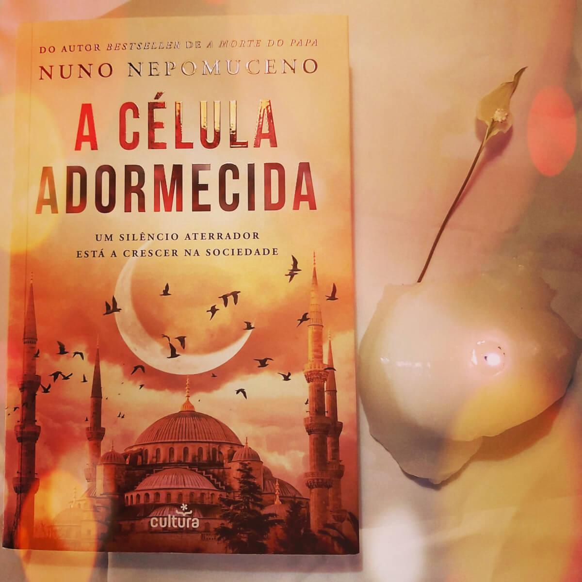 A Célula Adormecida de Nuno Nepomuceno