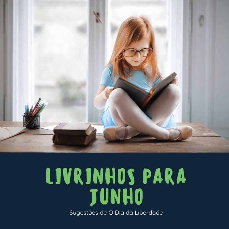 Livrinhos para Junho – as nossas sugestões