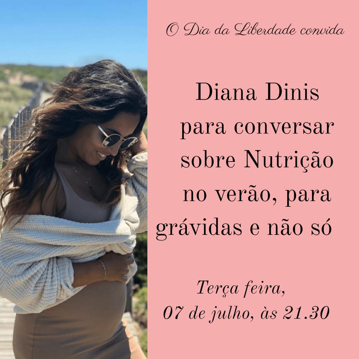 Nutrição para grávidas e não só, com Diana Dinis