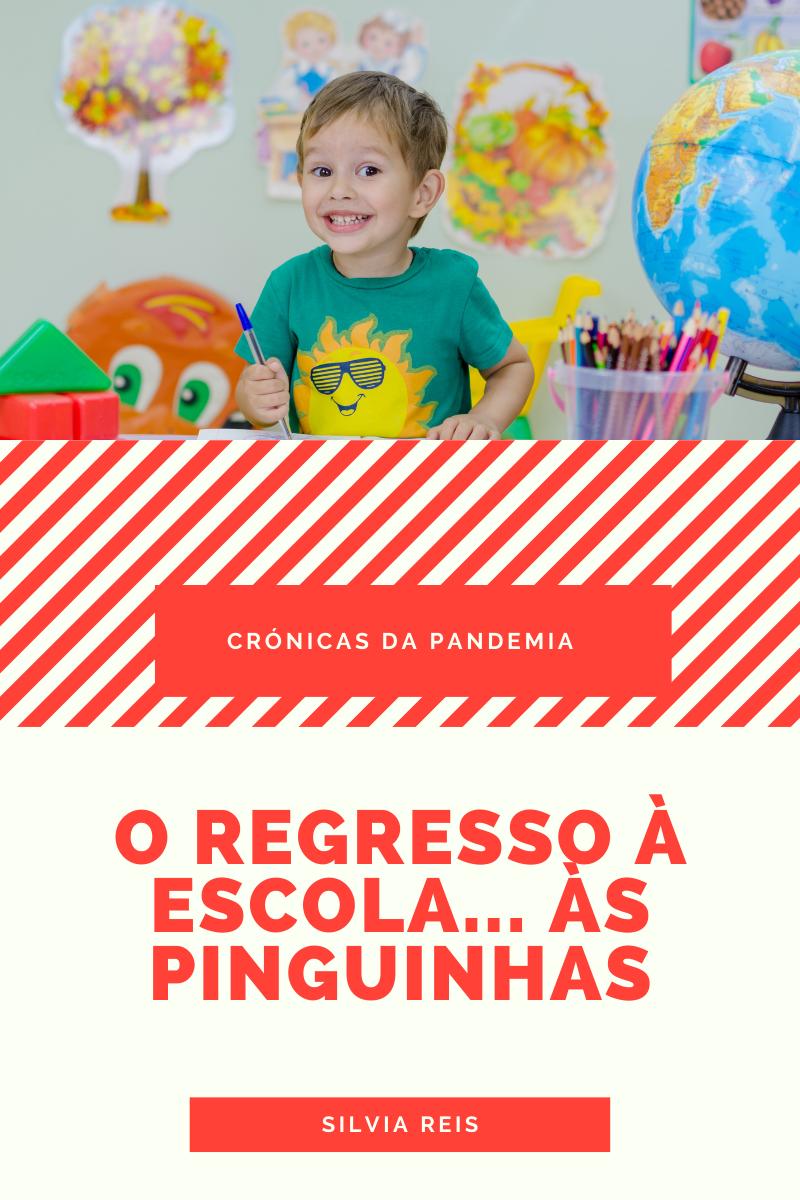 O Regresso à Escola… às Pinguinhas